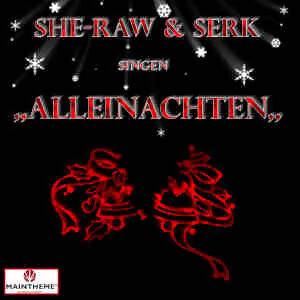 She-Raw und Serk 歌手頭像