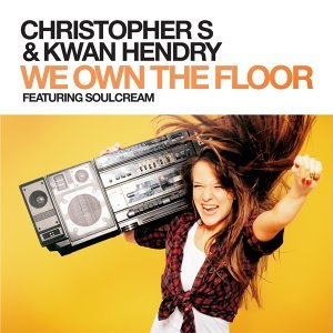 Christopher S & Kwan Hendry feat. SoulCream