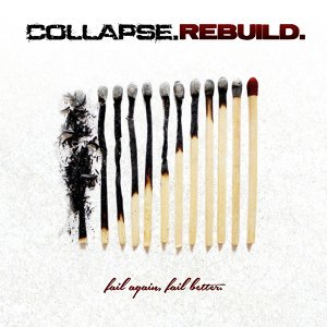 Collapse.Rebuild.