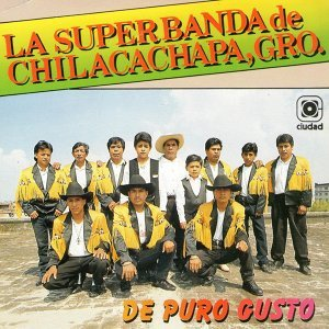 La Superbanda de Chilacachapa, Gro. 歌手頭像