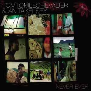 Tom Tom Le Chevalier & Anita Kelsey