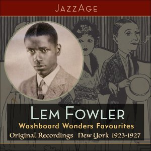Lem Fowler, Fowler's Washboard Wonders 歌手頭像