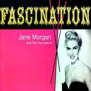 Jane Morgan and The Troubadors 歌手頭像