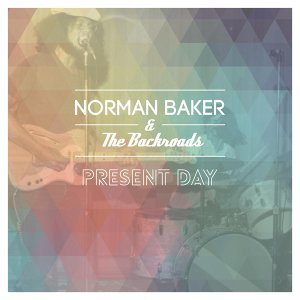 Norman Baker & the Backroads 歌手頭像