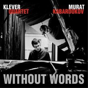Murat Kabardokov & Klever Quartet 歌手頭像