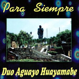 Dúo Aguayo Huayamabe 歌手頭像
