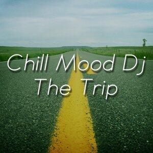 Chill Mood Dj 歌手頭像