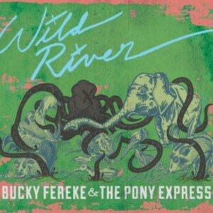 Bucky Fereke & the Pony Express 歌手頭像