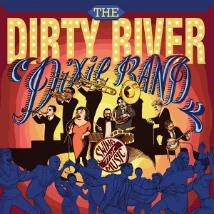The Dirty River Dixie Band 歌手頭像