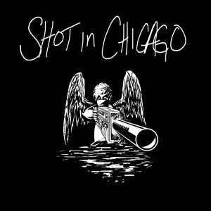 Shot in Chicago 歌手頭像