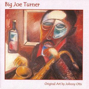 Big Joe Turner with Johnny Otis 歌手頭像