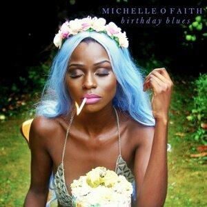 Michelle O Faith 歌手頭像