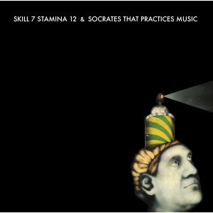 Skill 7 Stamina 12, Socrates That Practices Music 歌手頭像
