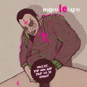 Migre Le Tigre 歌手頭像