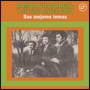 Ramón Villarreal Y Su Trío Sauce Solo 歌手頭像