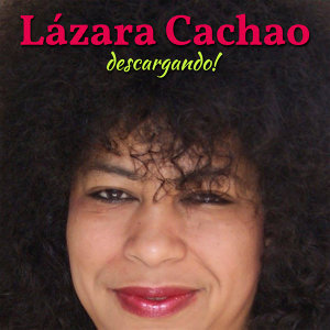 Lázara Cachao 歌手頭像