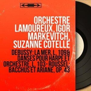 Orchestre Lamoureux, Igor Markevitch, Suzanne Cotelle 歌手頭像