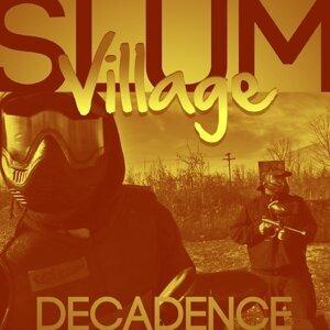 Slum Village (赤貧聚落合唱團) 歌手頭像