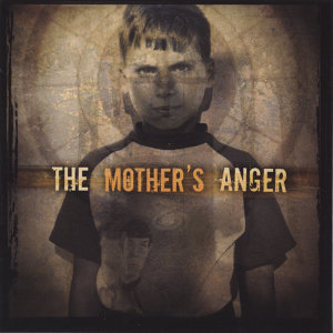 The Mothers Anger 歌手頭像