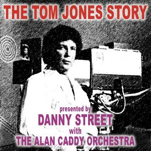 Danny Street / The Alan Caddy Orchestra 歌手頭像