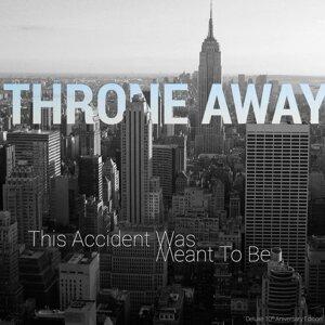 Throne Away 歌手頭像