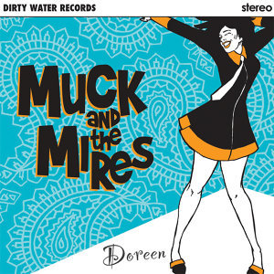 Muck And The Mires 歌手頭像