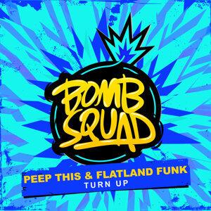 Peep This & Flatland Funk 歌手頭像
