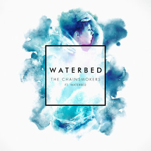 The Chainsmokers feat. Waterbed 歌手頭像