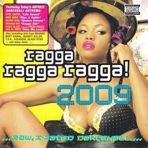 Ragga Ragga Ragga 2009 歌手頭像