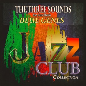 The Three Sounds feat. Gene Harris アーティスト写真