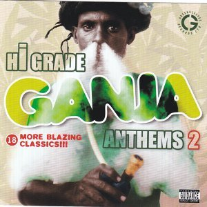 Hi Grade Ganja Anthems Vol. 2 アーティスト写真