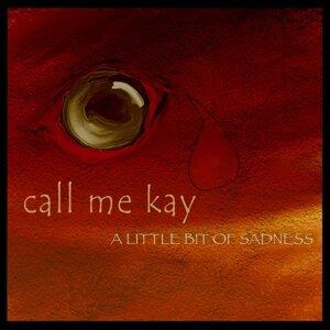 Call Me Kay
