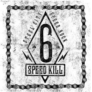 Six Speed Kill 歌手頭像