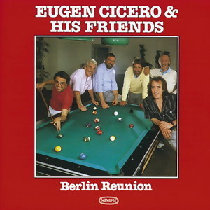Eugen Cicero & His Friends 歌手頭像