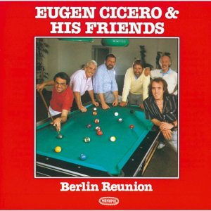 Eugen Cicero & His Friends