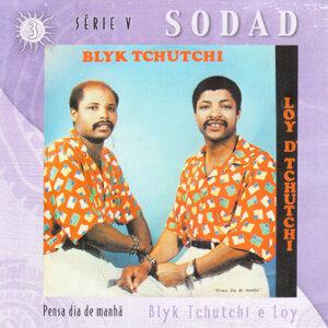 Blik Tchutchi e Loy D' Tchutchi 歌手頭像