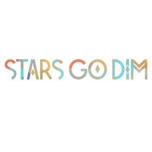Stars Go Dim