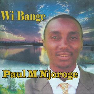 Paul M Njoroge 歌手頭像