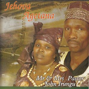 Mr & Mrs Pastor John Irungu 歌手頭像