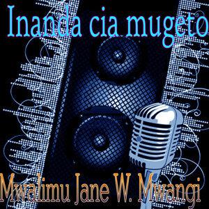 Mwalimu Jane W. Mwangi 歌手頭像
