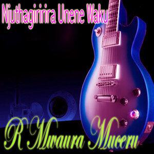 R Mwaura Muceru 歌手頭像