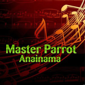 Master Parrot 歌手頭像
