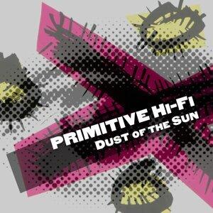Primitive Hi-Fi 歌手頭像