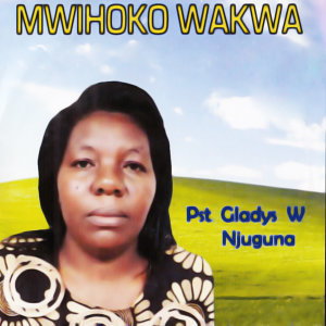 Pst Gladys W Njuguna 歌手頭像