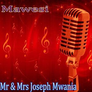 Mr & Mrs Joseph Mwania 歌手頭像