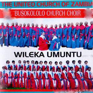 The United Church Of Zambia Busokololo Church Choir 歌手頭像