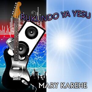 Mary Karehe 歌手頭像