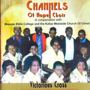Channels Of Hope Choir 歌手頭像
