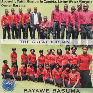 Apostolic Faith Mission In Zambia Living Water Worship Center Kasama The Great Jordan 歌手頭像