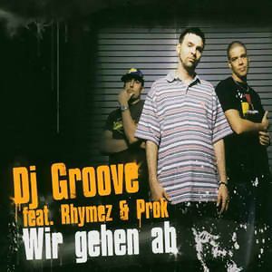 DJ Groove feat. Rhymes & Prok 歌手頭像